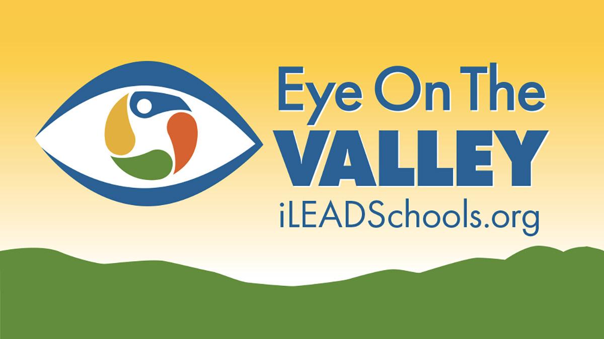 Eye on the Valley iLEAD Schools